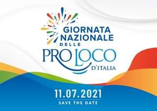 """Potrebbe essere un'immagine raffigurante il seguente testo """"GIORNATA NAZIONALE DELLE PROLOCO D'ITALIA 11.07.2021 SAVE THE DATE"""""""